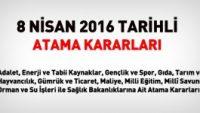 8 Nisan 2016 Tarihli Resmi Gazetede Atama Kararları