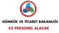 Gümrük ve Ticaret Bakanlığı Personel Alım İlanı