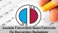 Anadolu Üniversitesi İkinci Üniversite Ön Başvuruları Alınmaya Başlanmıştır