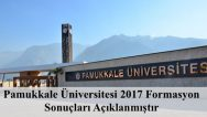 Pamukkale Üniversitesi 2017 Formasyon Sonuçları Açıklanmıştır